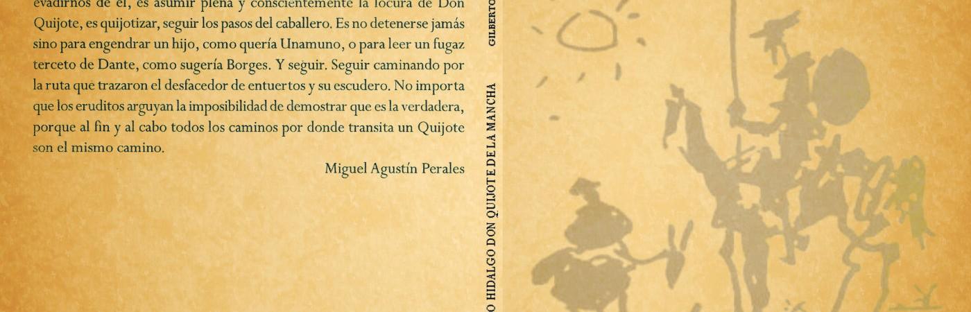 EL INGENIOSO HIDALGO DON QUIJOTE DE LA MANCHA. Resumido por Gilberto Duque Mediana