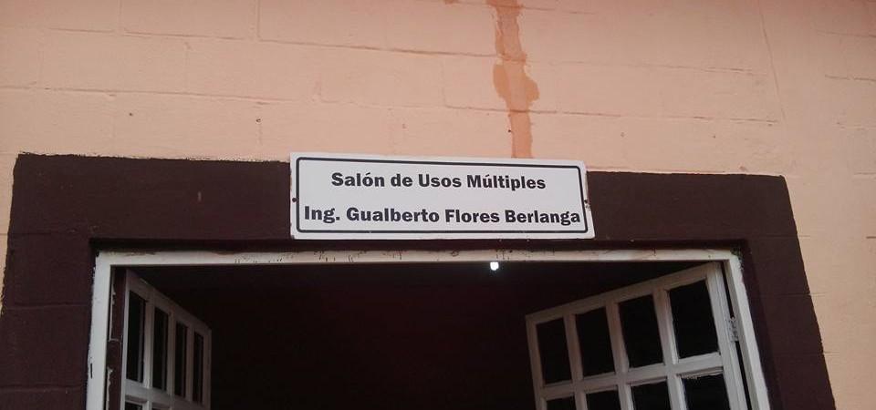 """""""EN MEMORIA AL ING. GUALBERTO FLORES´´"""